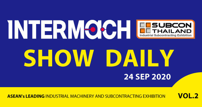 FULL OF ACTIONS at INTERMACH and SUBCON Thailand 2020