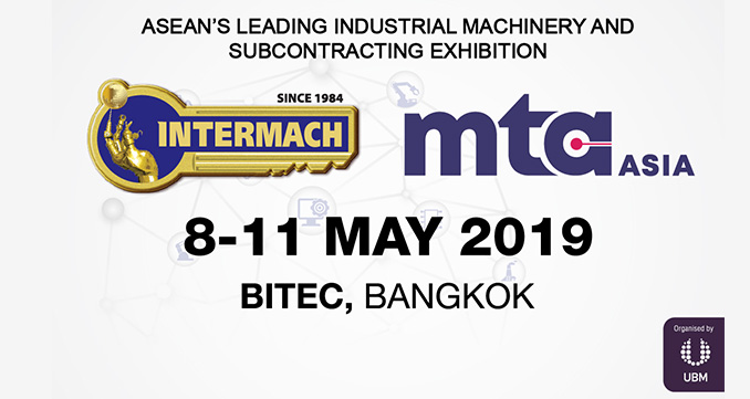 Reshaping Thai Industry with Industrial Robots & Automation, INTERMACH & MTA 2019, 8-11 May, BITEC Bangkok