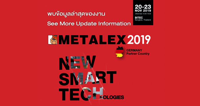 Your Invitation to METALEX 2019, No. 1 Machine Tools & Metalworking Exhibition Serving ASEAN